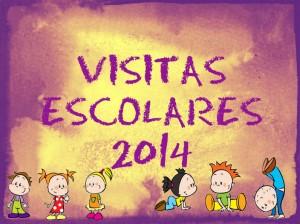 CARTEL VISITAS ESCOLARES 2014 -2