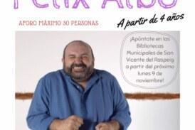 Félix Albo: cuentacuentos infantil a partir de 4 años